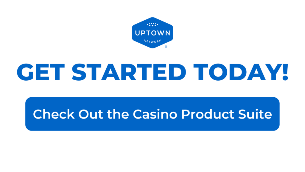 4 Ways Casino Operators Can Win Big in 2021 – BYOM™ powered by Uptown Network